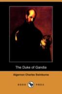 The Duke of Gandia (Dodo Press)