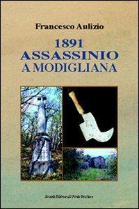 1891. Assassinio a Modigliana