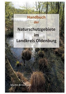 Naturschutzgebiete im Landkreis Oldenburg