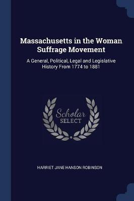 Massachusetts in the Woman Suffrage Movement