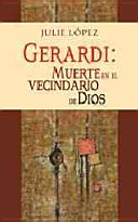 Gerardi: Muerte en el vecindario de Dios