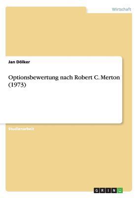 Optionsbewertung nach Robert C. Merton (1973)