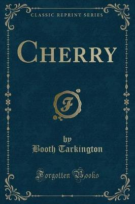 Cherry (Classic Reprint)