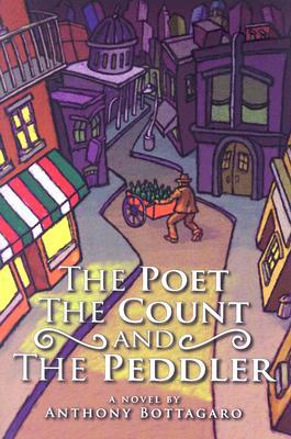 The Poet, The Count, and The Peddler