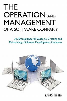 The Operation and Management of a Software Company