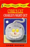 Cyril's Cat: Charlie's Night Out