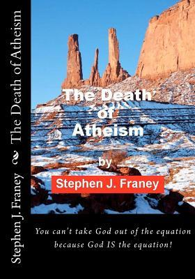 The Death of Atheism