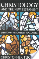 Christology and the New Testament