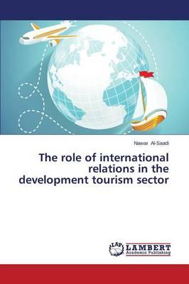 The role of international relations in the development tourism sector