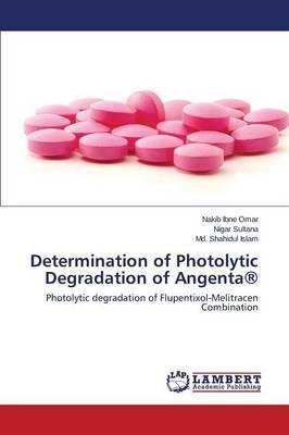 Determination of Photolytic Degradation of Angenta®