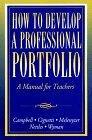 How to Develop a Professional Portfolio:a Manual for Teachers