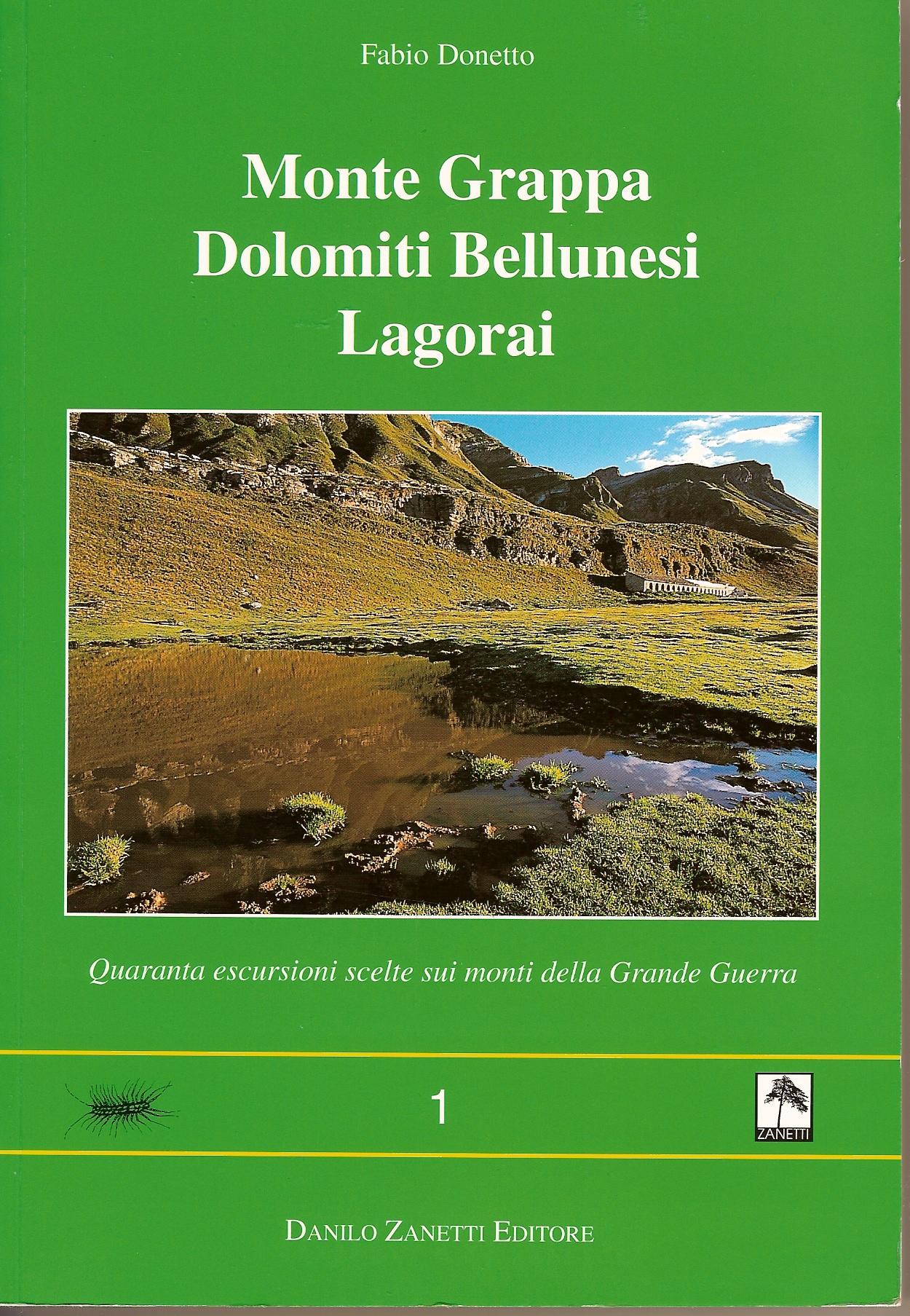 Monte Grappa, Dolomiti bellunesi e Lagorai