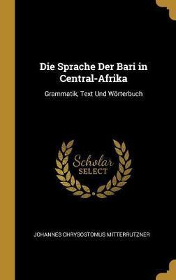 Die Sprache Der Bari in Central-Afrika