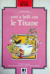 Sani e belli con le Tisane