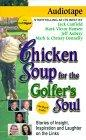 Chicken Soup for the Golferªs Soul