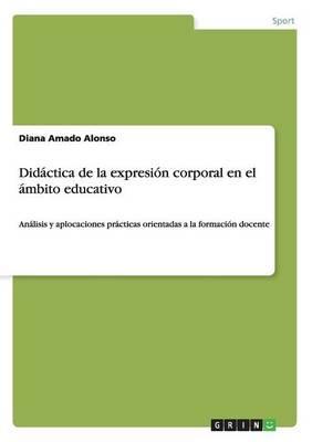 Didáctica de la expresión corporal en el ámbito educativo
