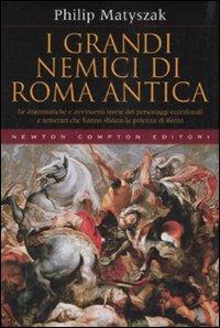 I grandi nemici di Roma antica