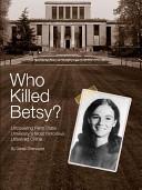Who Killed Betsy?