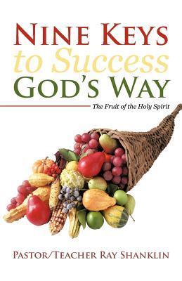 Nine Keys to Success God's Way