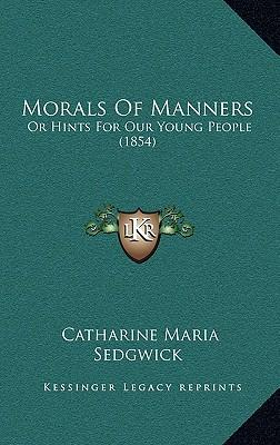 Morals of Manners