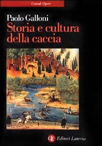 Storia e cultura della caccia