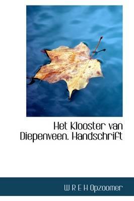 Het Klooster Van Diepenveen. Handschrift