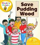 Oxford Reading Tree: Stage 5: Floppy's Phonics: Save Pudding Wood