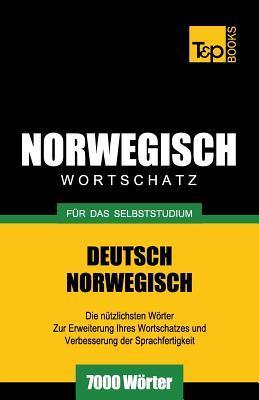 Wortschatz Deutsch-Norwegisch für das Selbststudium. 7000 Wörter