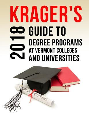 Krager's Guide to Degree Programs at Vermont Colleges & Universities
