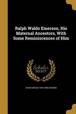 RALPH WALDO EMERSON HIS MATERN