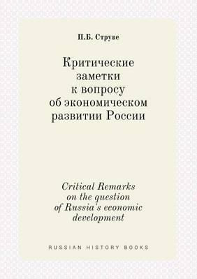 Critical Remarks on the Question of Russia's Economic Development