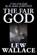 The Fair God
