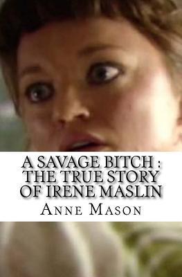 A Savage Bitch