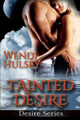 Tainted Desire