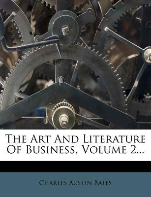 The Art and Literature of Business, Volume 2.