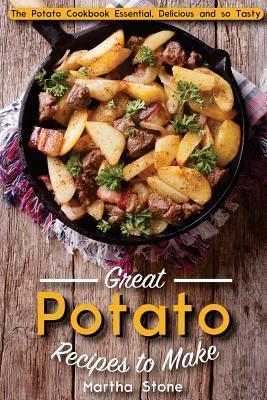 Great Potato Recipes...