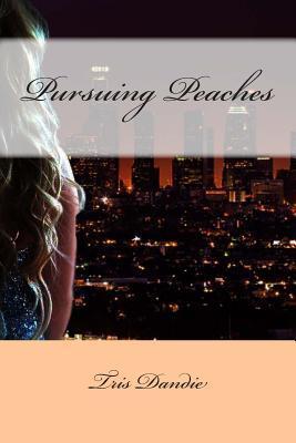 Pursuing Peaches