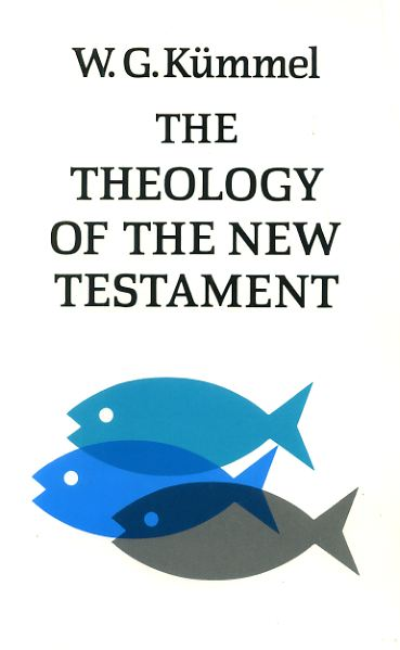 The Theology of the New Testament