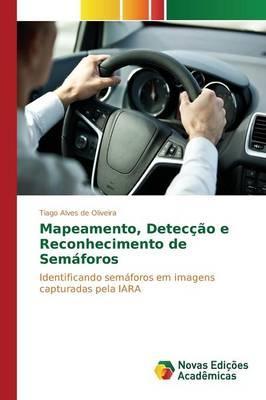 Mapeamento, Detecção e Reconhecimento de Semáforos