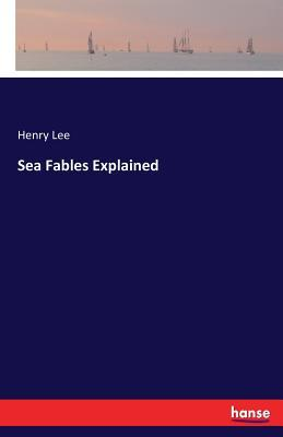 Sea Fables Explained