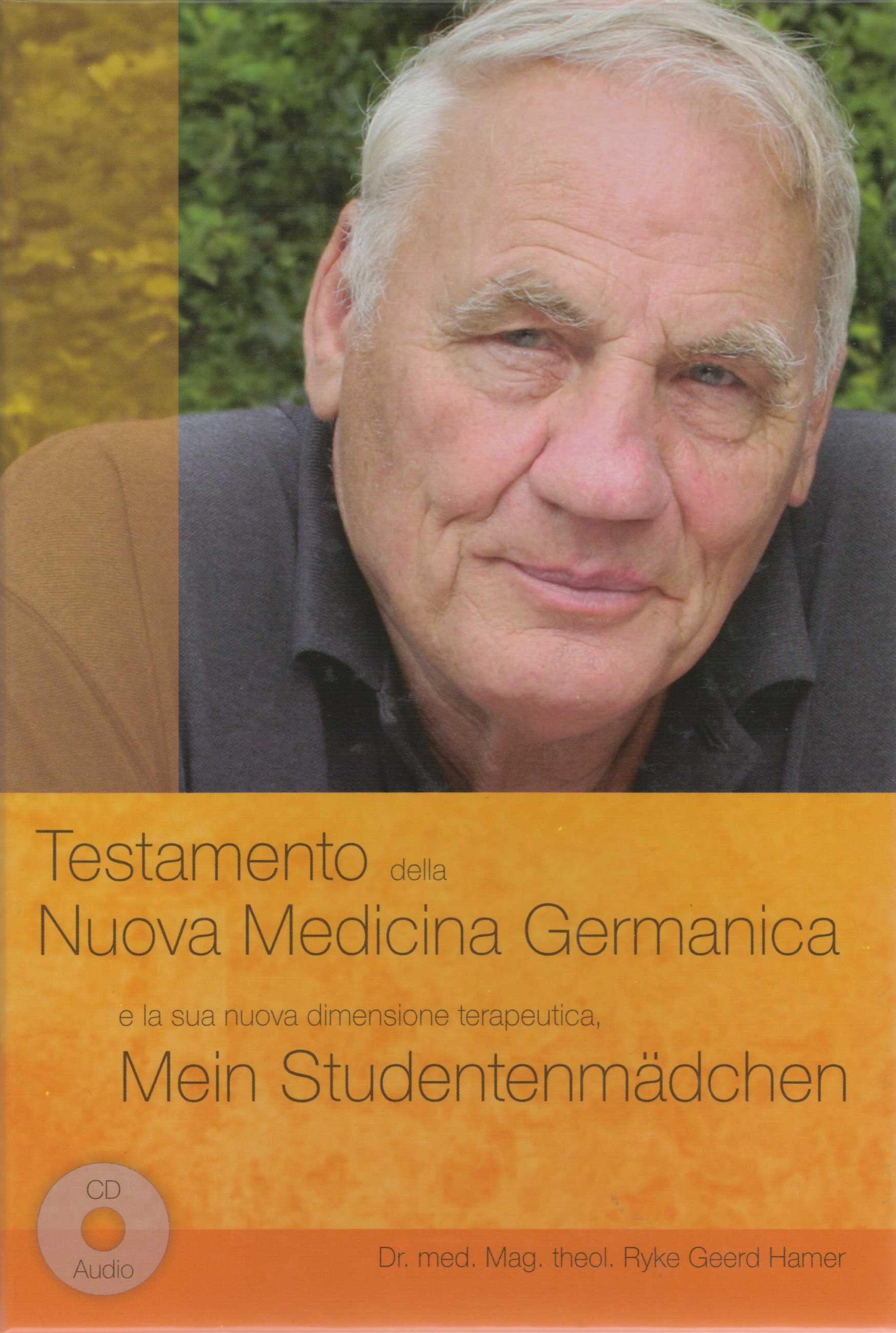 Testamento per una Nuova Medicina Germanica e la sua nuova dimensione terapeudica, Mein Studentenmädchen