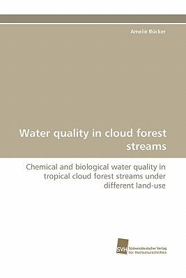 Water quality in cloud forest streams