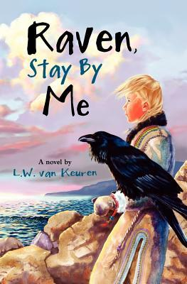 Raven, Stay by Me