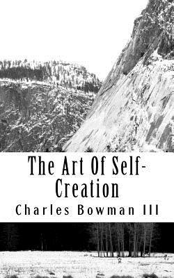 The Art Of Self-Creation