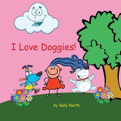 I Love Doggies!