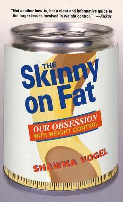 Skinny on Fat