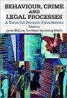 Behaviour, Crime and Legal Processes