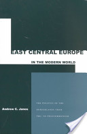 East Central Europe in the Modern World