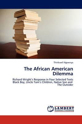 The African American Dilemma