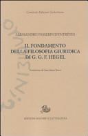 Il fondamento della filosofia giuridica di G. G. F. Hegel